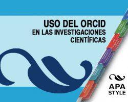 Uso del ORCID en las investigaciones científicas